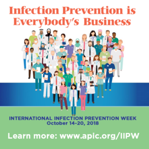 Celebrate the International Infection Prevention Week, October 14-20